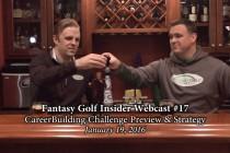 Fantasy Golf Insider Webcast-CareerBuilder Challenge