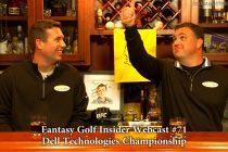 Fantasy Golf Insider Webcast- Dell Technologies Championship